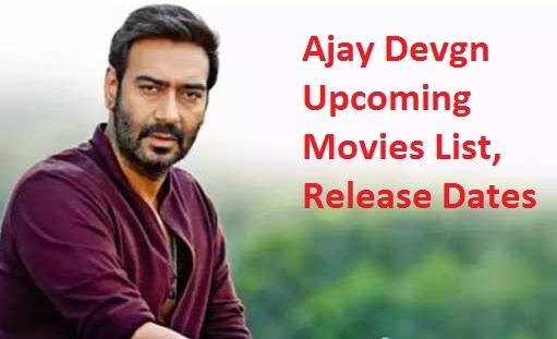 Ajay Devgn Upcoming Movies